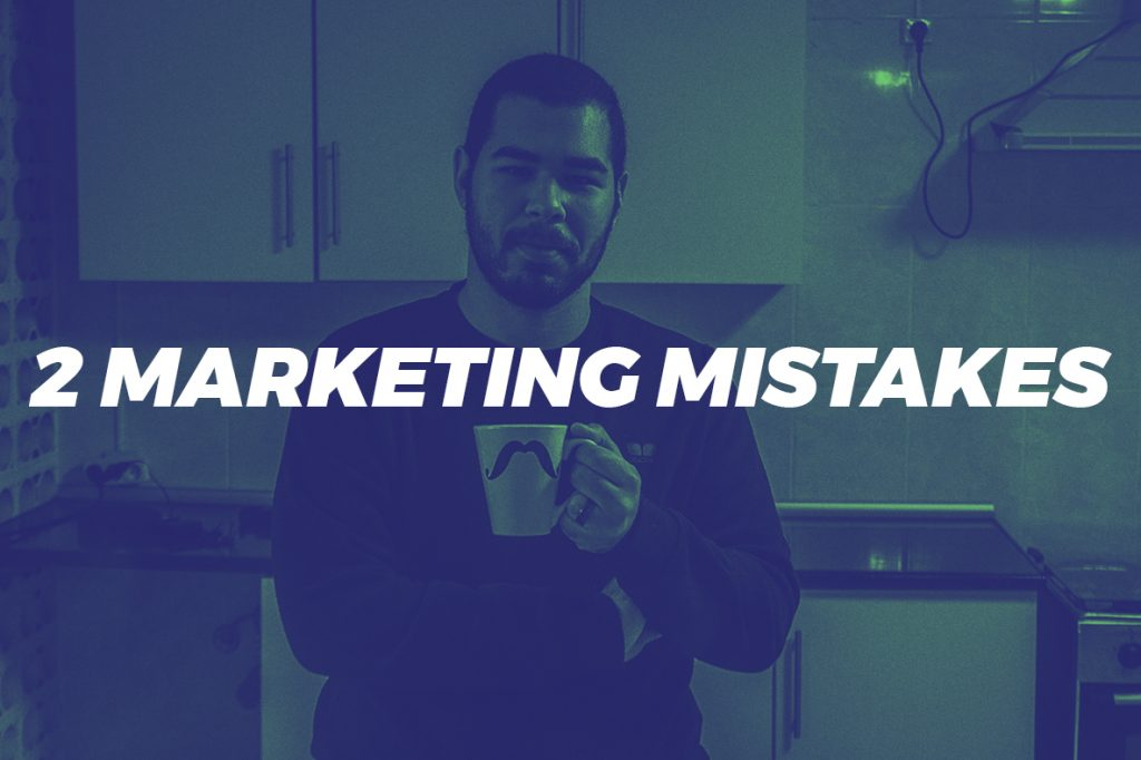 2 marketing mistakes