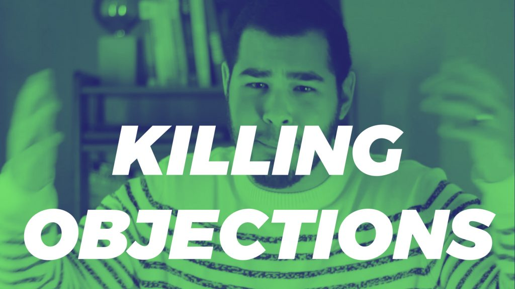 killing objections